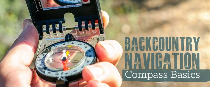 Backcountry Navigation: Compass Basics
